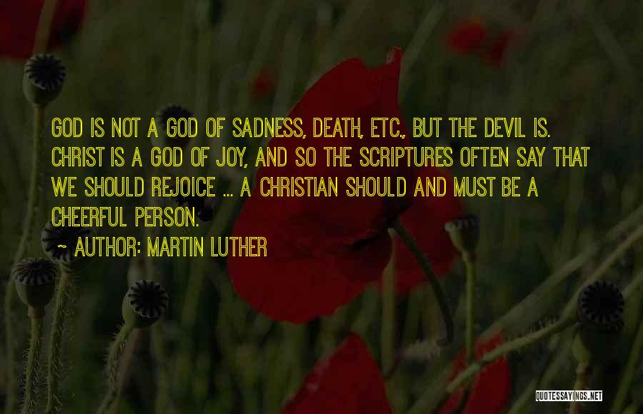 Sadness And Joy Quotes By Martin Luther