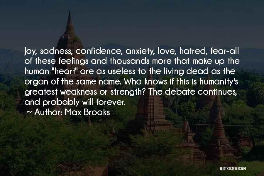 Sadness And Joy Quotes By Max Brooks