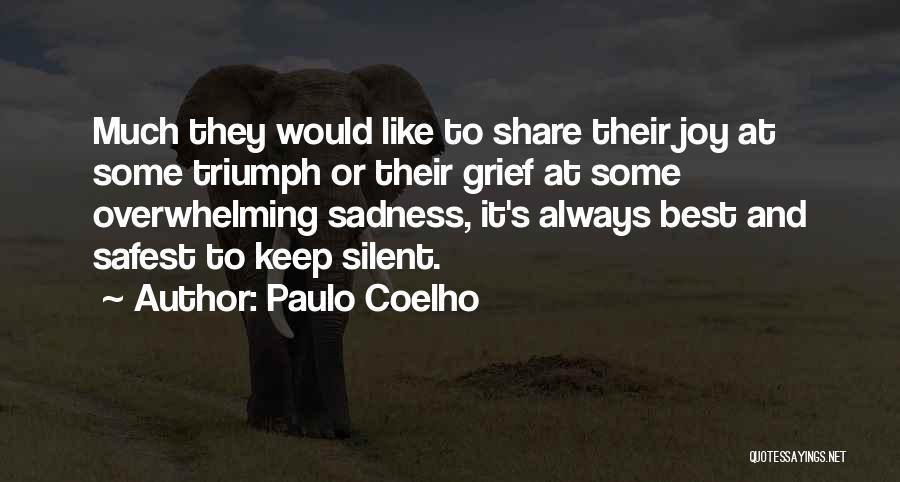 Sadness And Joy Quotes By Paulo Coelho