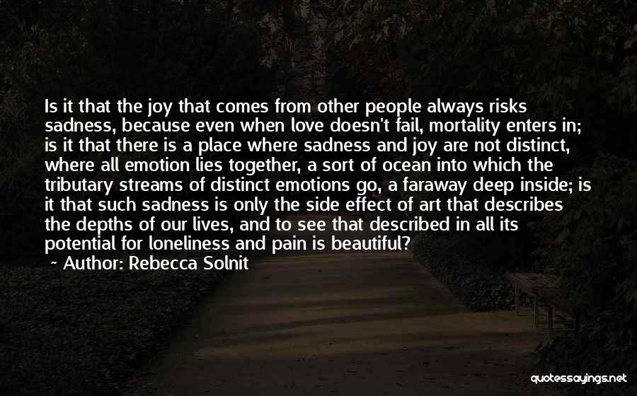 Sadness And Joy Quotes By Rebecca Solnit