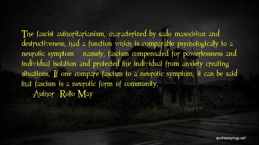 Sado Masochism Quotes By Rollo May