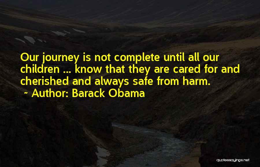 Safe Journey Quotes By Barack Obama