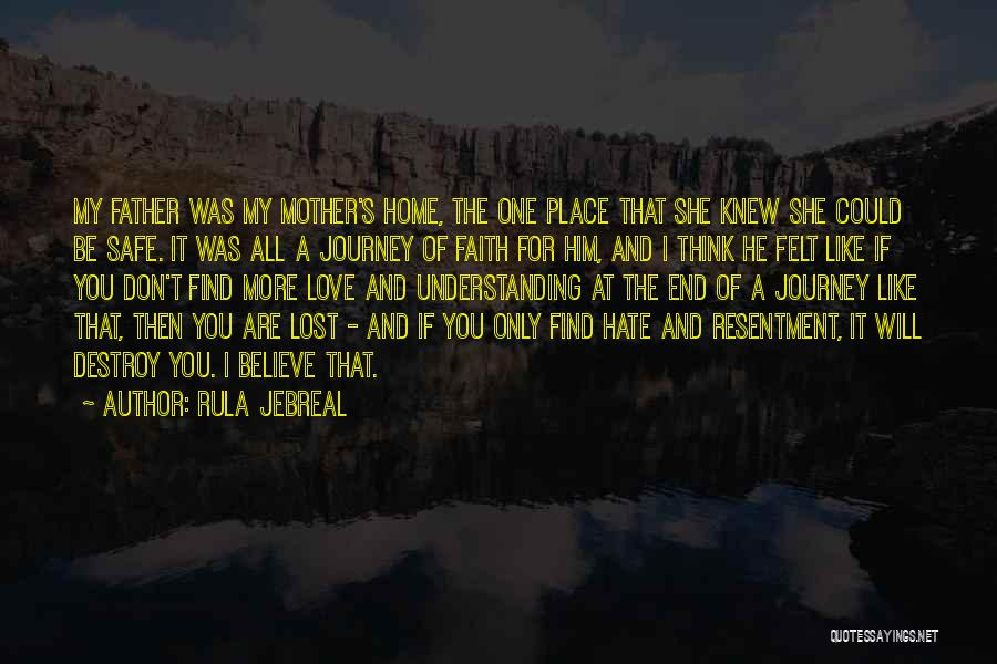 Safe Journey Quotes By Rula Jebreal