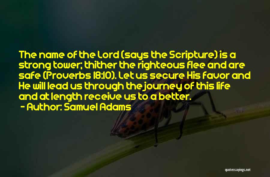 Safe Journey Quotes By Samuel Adams