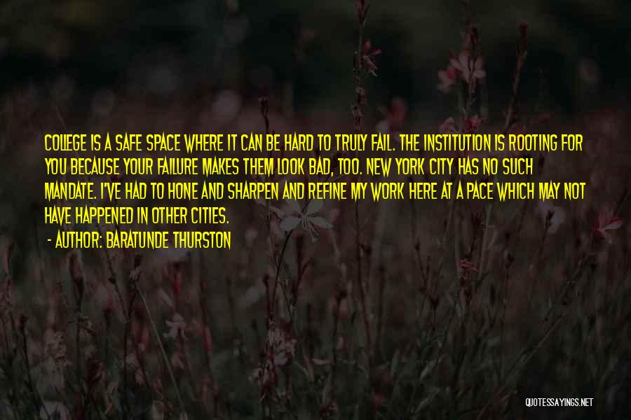 Safe Space Quotes By Baratunde Thurston