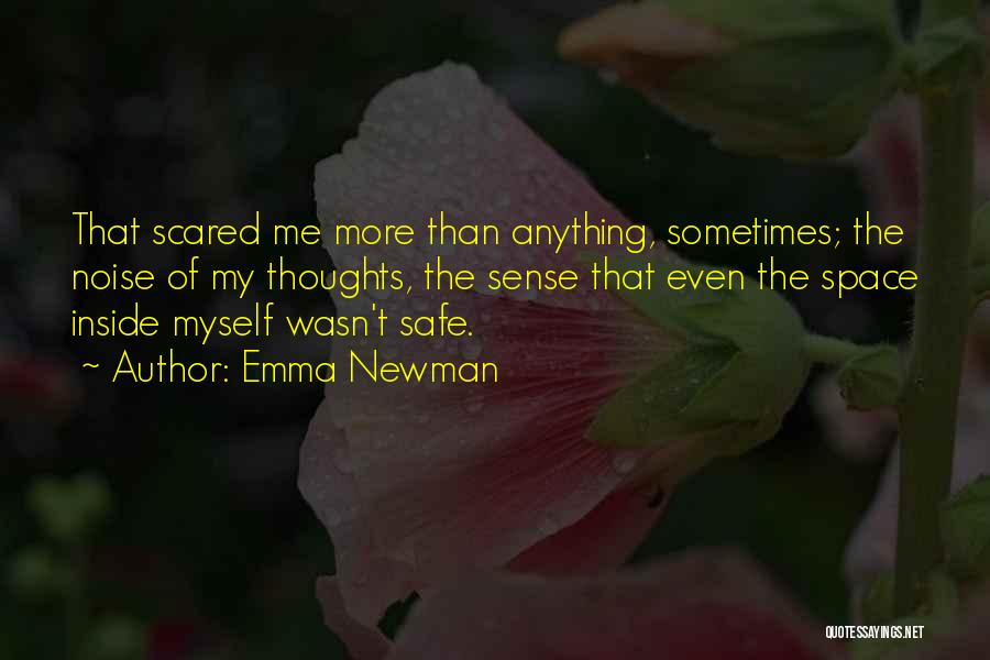 Safe Space Quotes By Emma Newman