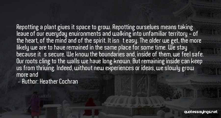 Safe Space Quotes By Heather Cochran