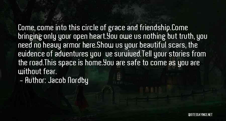 Safe Space Quotes By Jacob Nordby