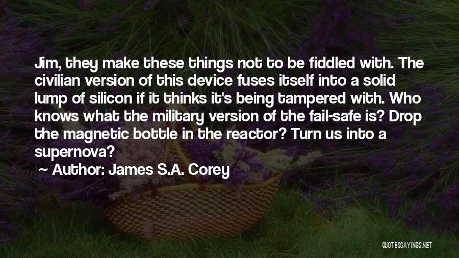 Safe Space Quotes By James S.A. Corey