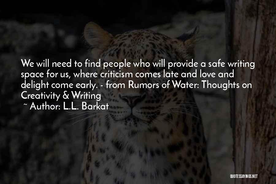 Safe Space Quotes By L.L. Barkat