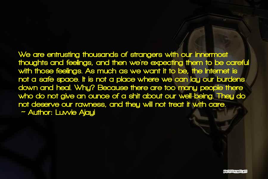 Safe Space Quotes By Luvvie Ajayi