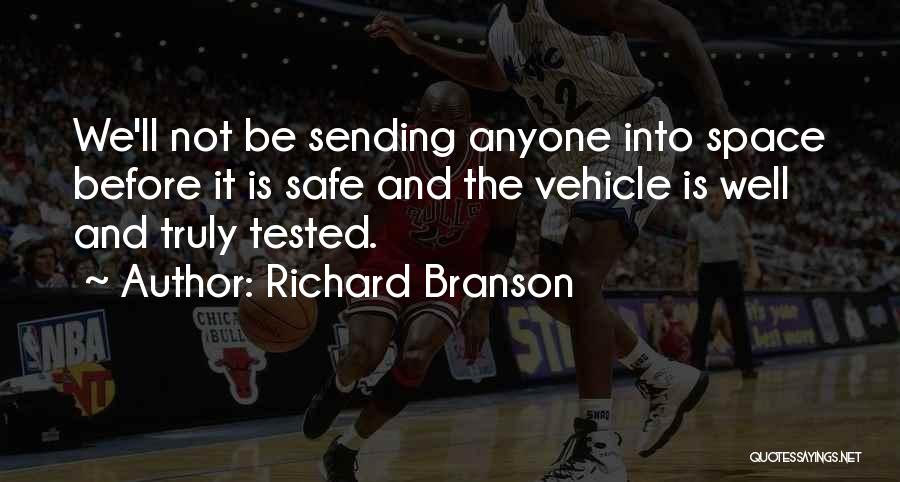 Safe Space Quotes By Richard Branson
