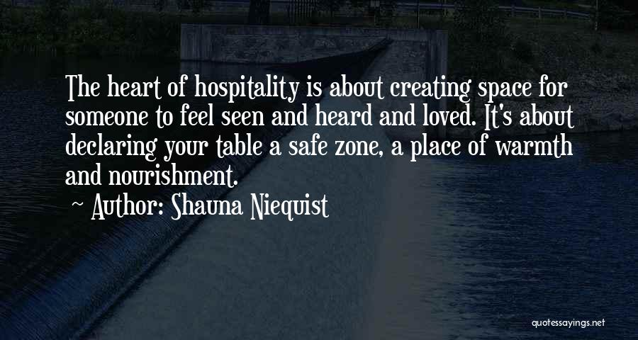 Safe Space Quotes By Shauna Niequist