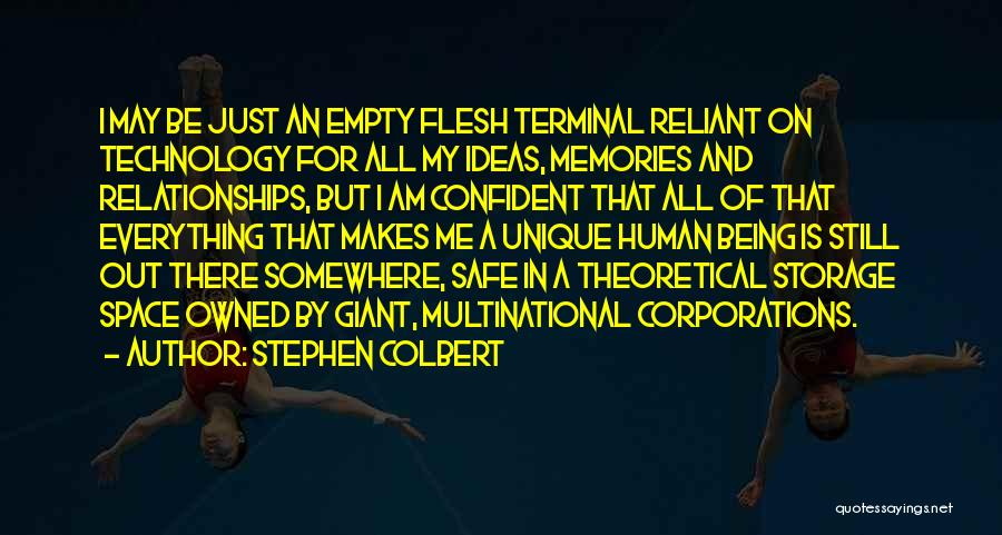 Safe Space Quotes By Stephen Colbert