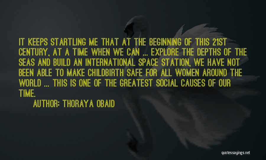 Safe Space Quotes By Thoraya Obaid