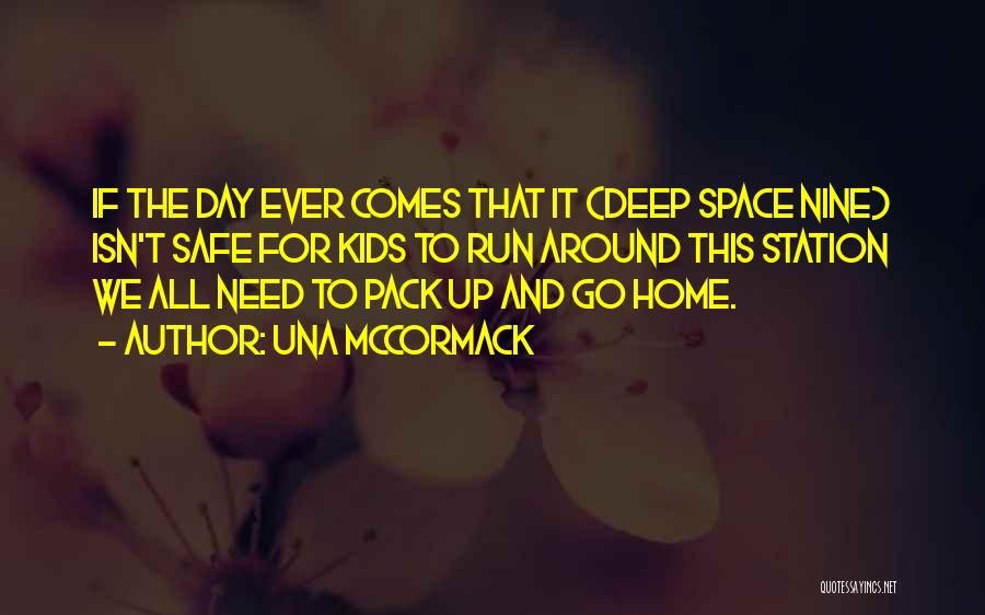 Safe Space Quotes By Una McCormack