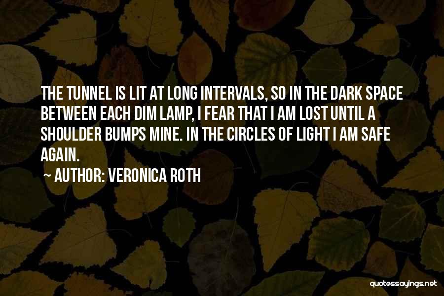 Safe Space Quotes By Veronica Roth