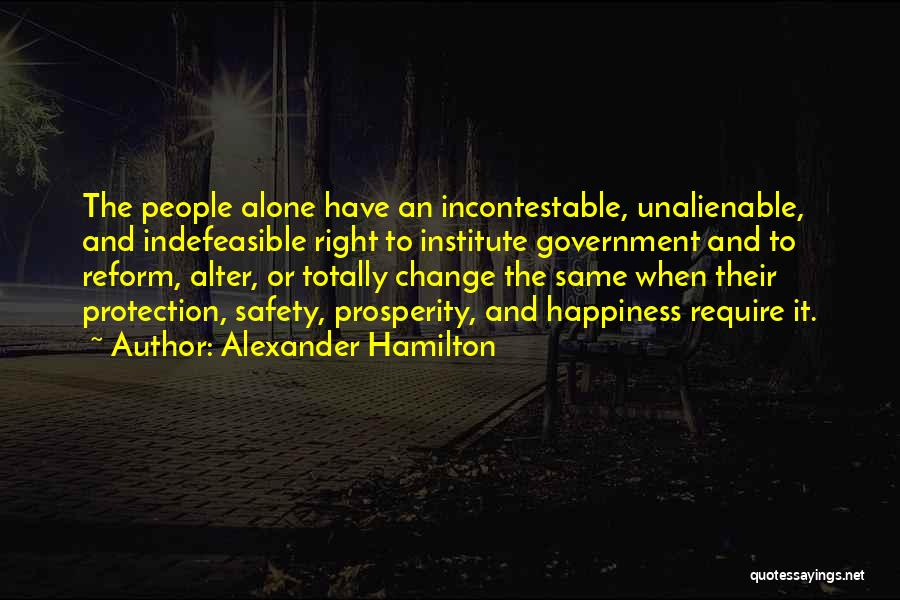 Safety And Protection Quotes By Alexander Hamilton