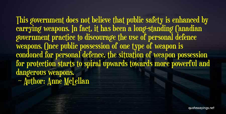 Safety And Protection Quotes By Anne McLellan