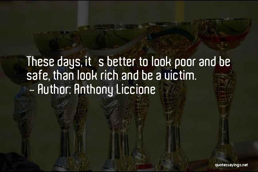 Safety And Protection Quotes By Anthony Liccione