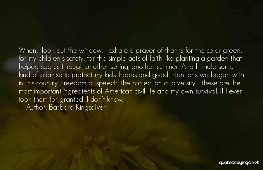 Safety And Protection Quotes By Barbara Kingsolver