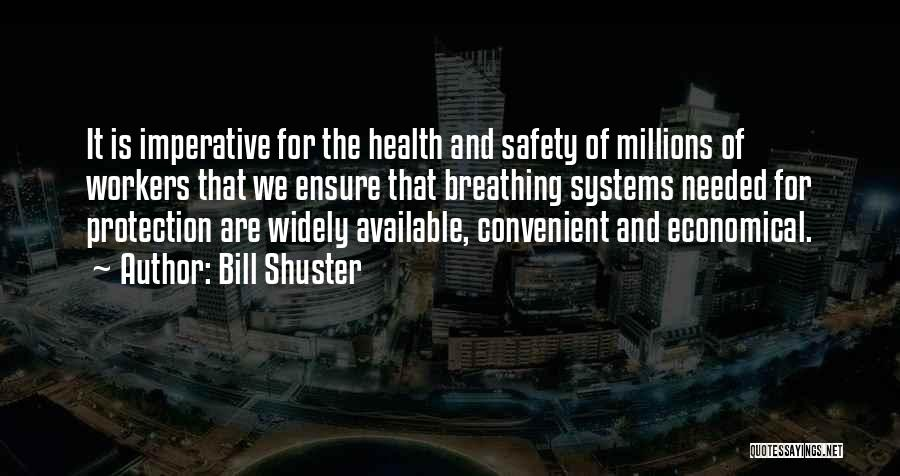 Safety And Protection Quotes By Bill Shuster