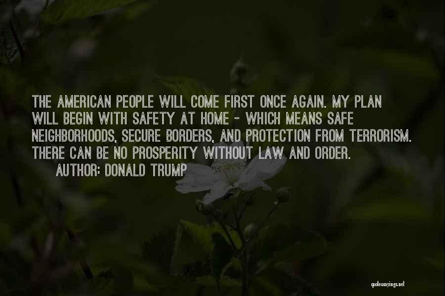 Safety And Protection Quotes By Donald Trump