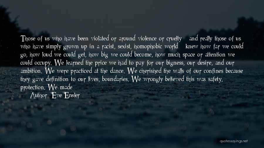 Safety And Protection Quotes By Eve Ensler