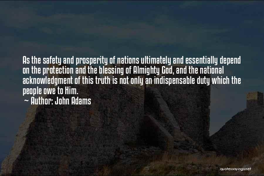 Safety And Protection Quotes By John Adams