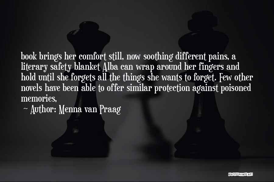 Safety And Protection Quotes By Menna Van Praag
