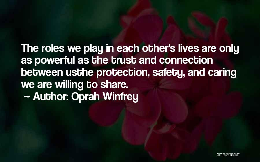 Safety And Protection Quotes By Oprah Winfrey