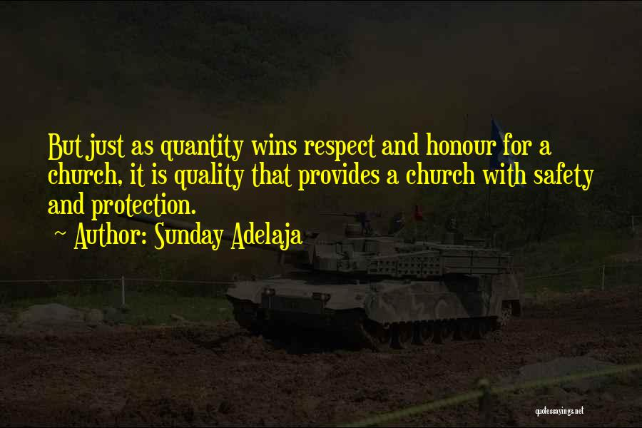 Safety And Protection Quotes By Sunday Adelaja