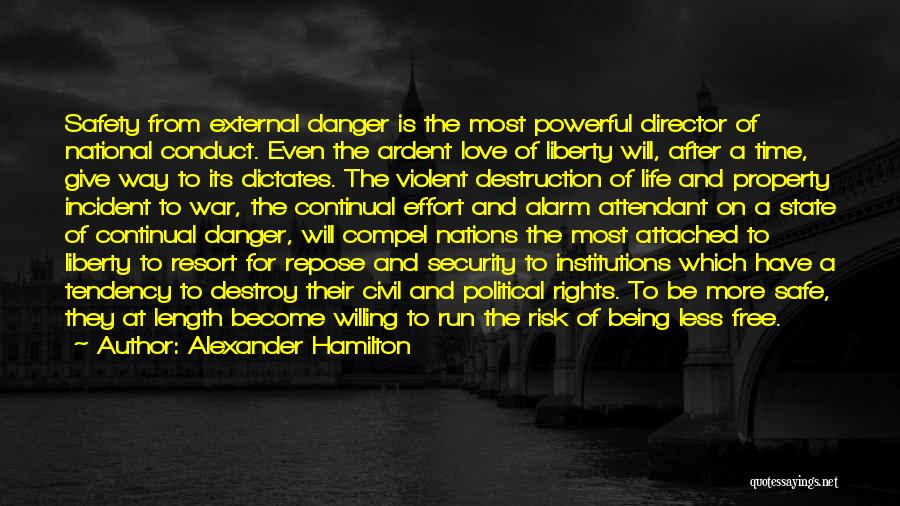 Safety And Risk Quotes By Alexander Hamilton