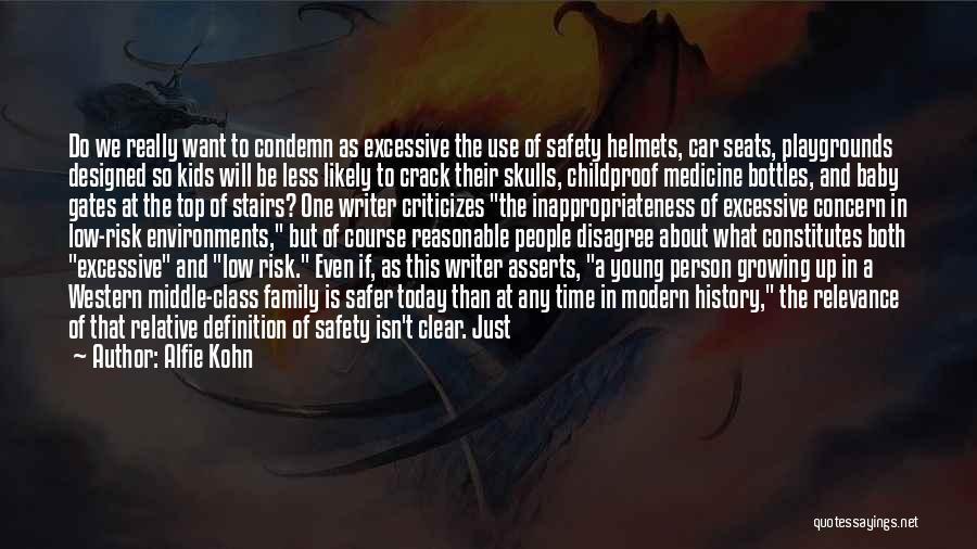 Safety And Risk Quotes By Alfie Kohn