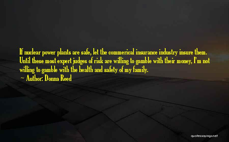 Safety And Risk Quotes By Donna Reed