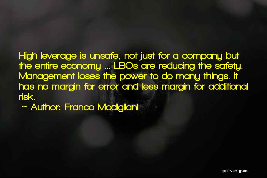 Safety And Risk Quotes By Franco Modigliani
