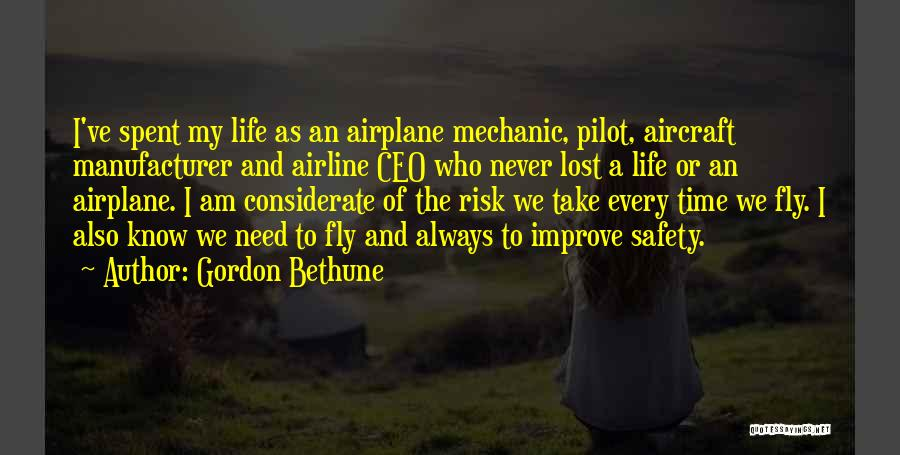Safety And Risk Quotes By Gordon Bethune