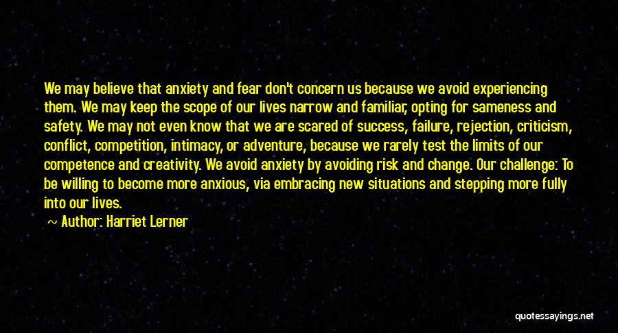 Safety And Risk Quotes By Harriet Lerner