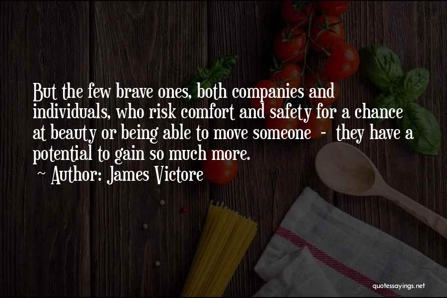 Safety And Risk Quotes By James Victore