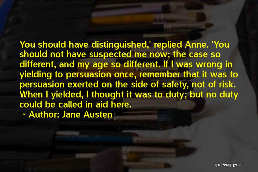 Safety And Risk Quotes By Jane Austen