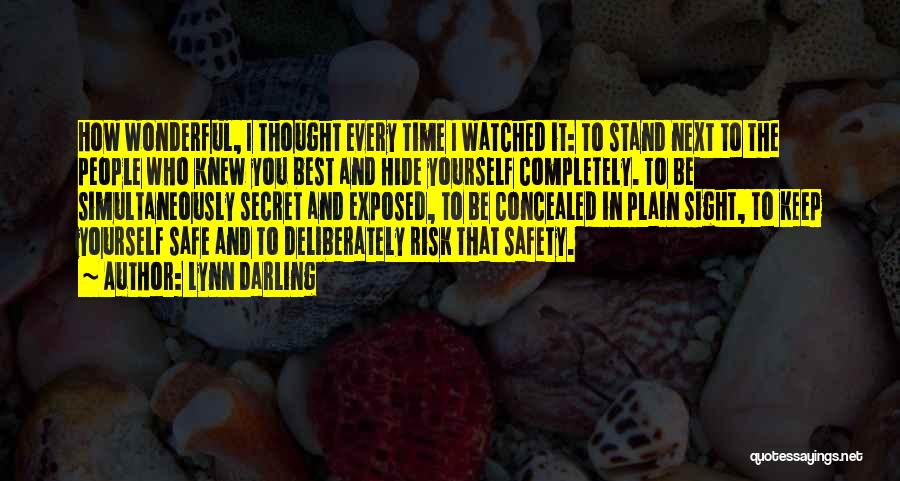 Safety And Risk Quotes By Lynn Darling