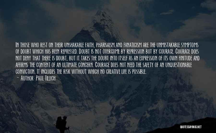 Safety And Risk Quotes By Paul Tillich