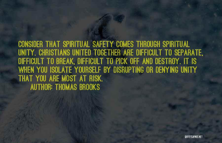 Safety And Risk Quotes By Thomas Brooks