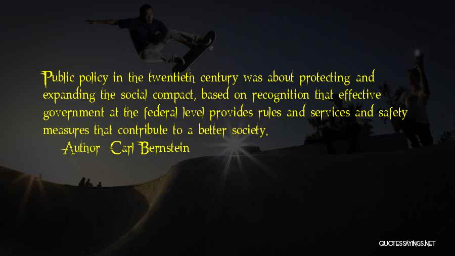 Safety Measures Quotes By Carl Bernstein