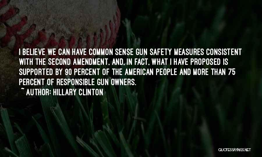 Safety Measures Quotes By Hillary Clinton
