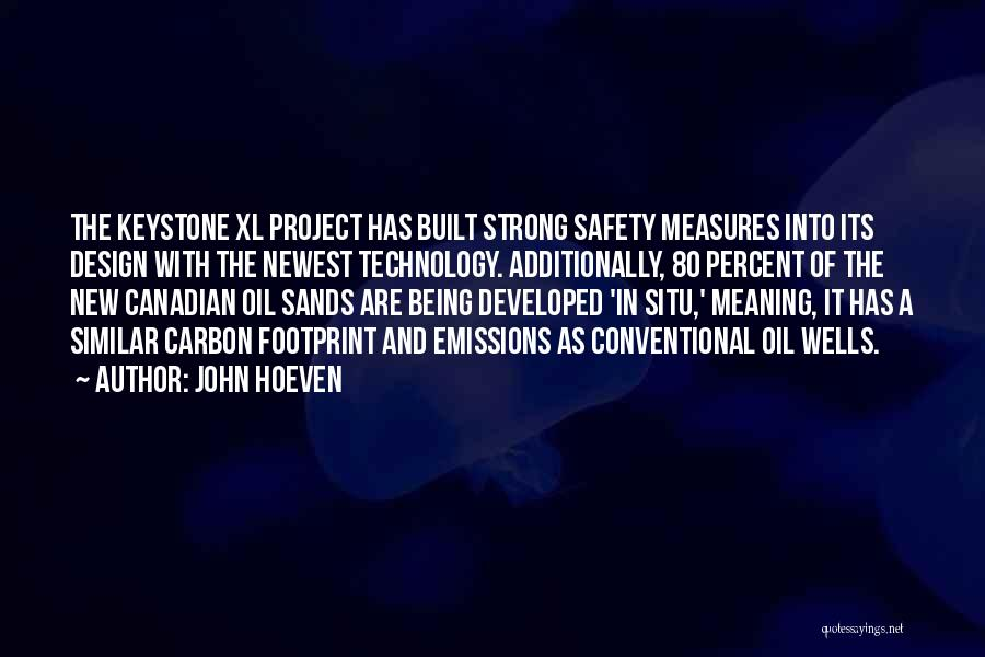 Safety Measures Quotes By John Hoeven