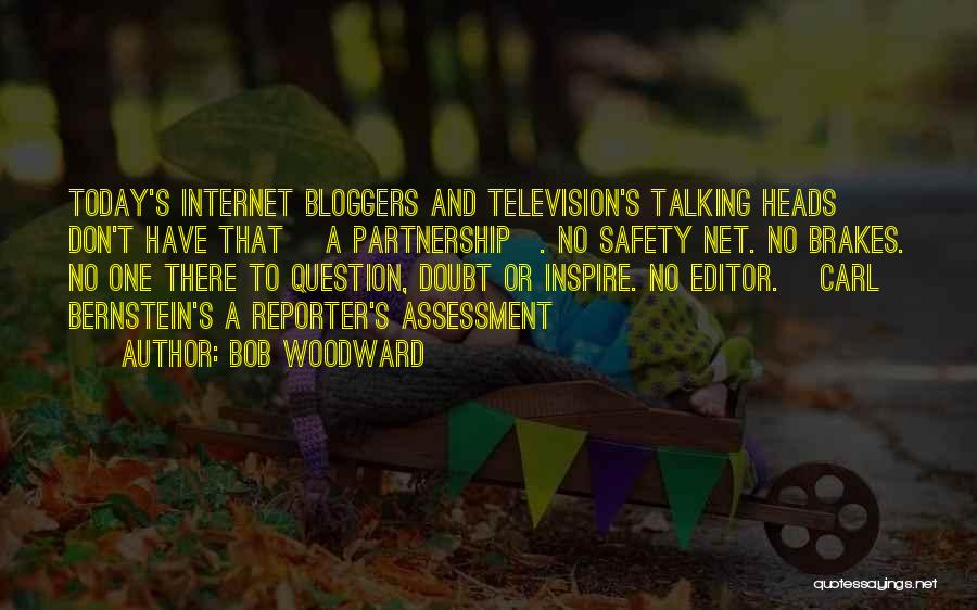 Safety On The Internet Quotes By Bob Woodward