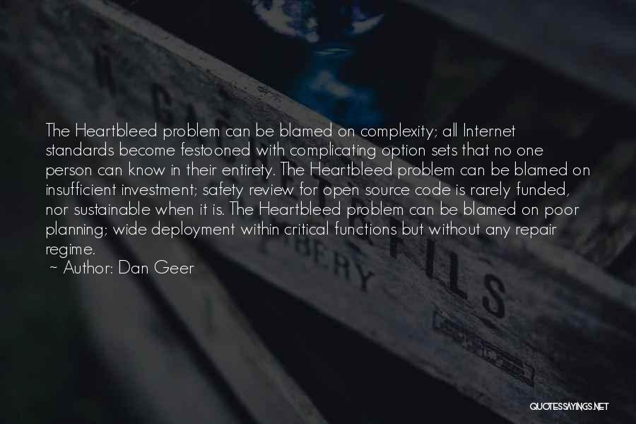 Safety On The Internet Quotes By Dan Geer