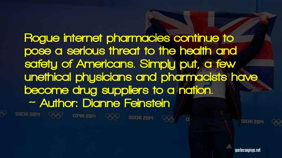 Safety On The Internet Quotes By Dianne Feinstein