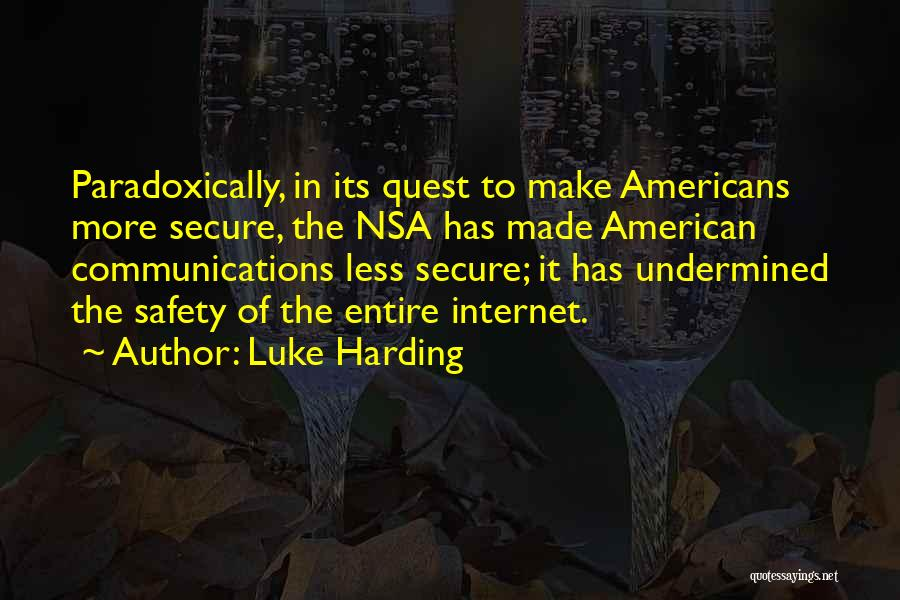 Safety On The Internet Quotes By Luke Harding